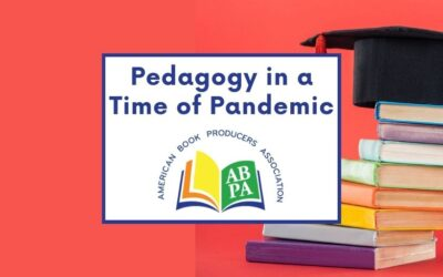 Pedagogy in a Time of Pandemic: School and Library Publishing