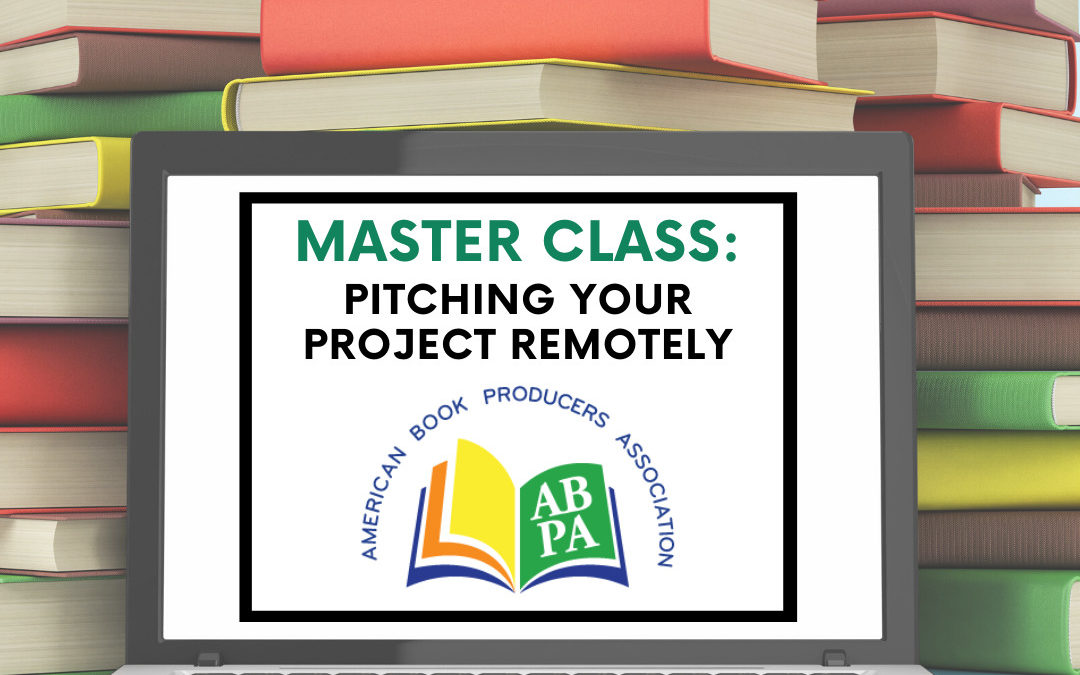 ABPA Master Class: How to Pitch Your Project Remotely