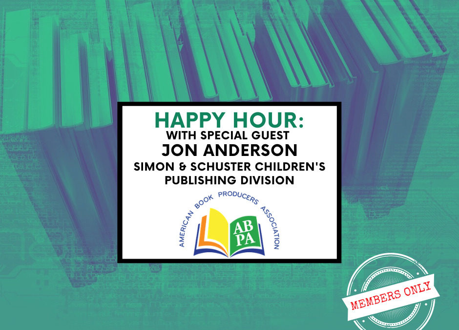 ABPA Happy Hour (Members Only): Special Guest Jon Anderson, Simon & Schuster